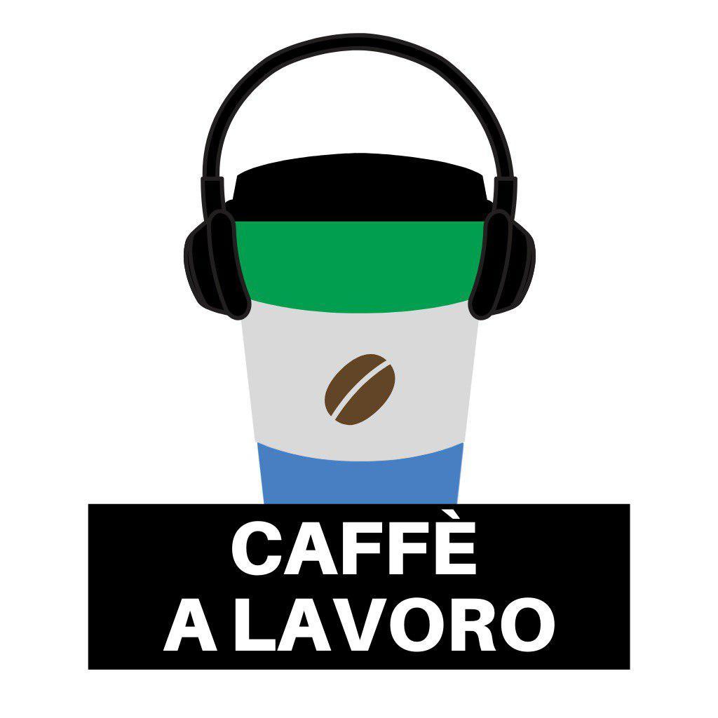 LOGO CAFFE A LAVORO  - Il lavoro del futuro (quando tutto questo sarà finito)